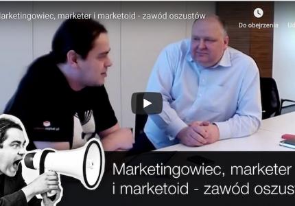 Marketingowiec, marketer imarketoid – zawód oszustów