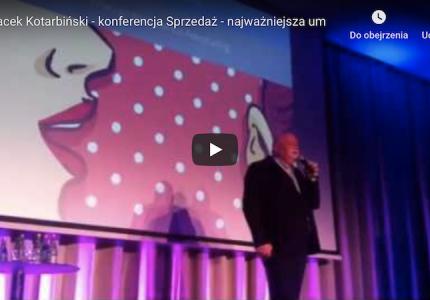 Jacek Kotarbiński – konferencja Sprzedaż – najważniejsza