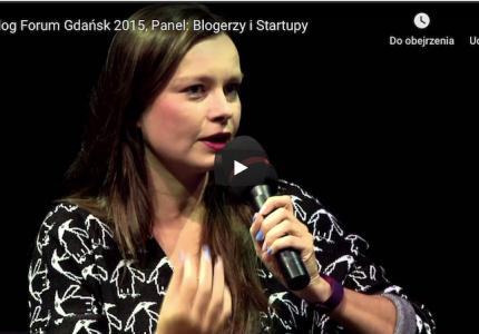 Blog Forum Gdańsk 2015, Panel: Blogerzy iStartupy