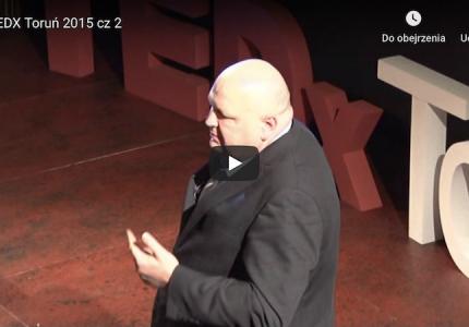TEDX Toruń 2015 cz 2