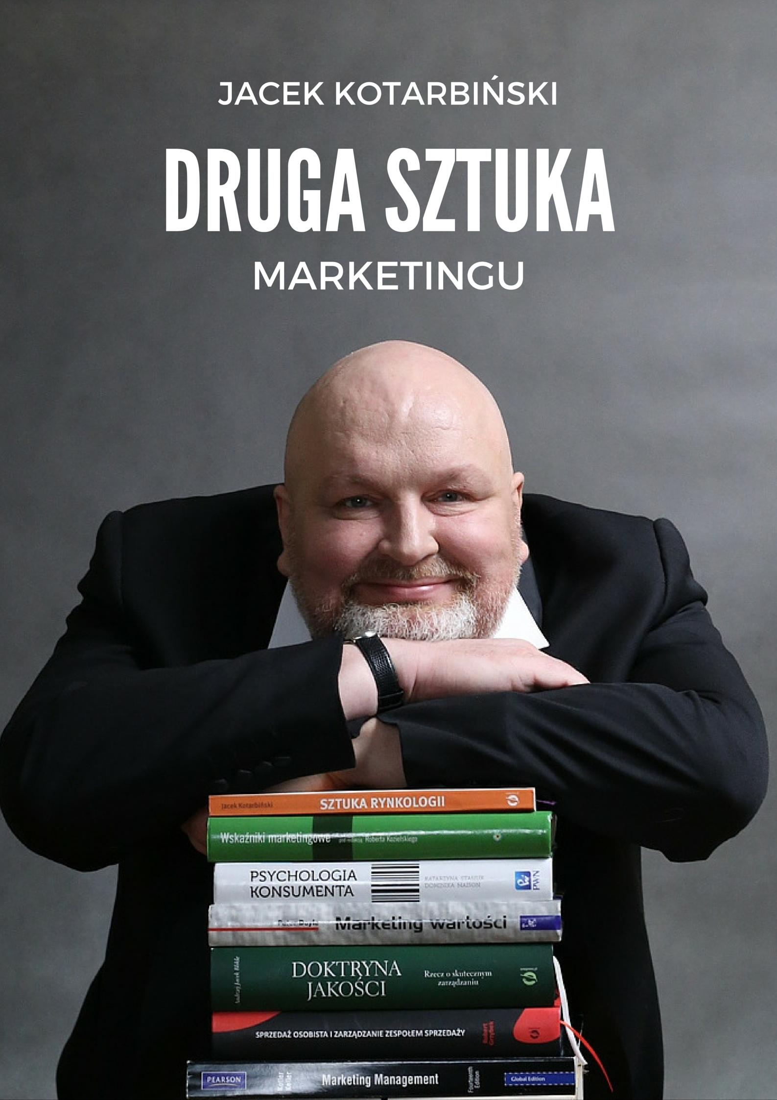 druga sztuka marketingu jacek kotarbinski