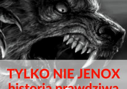 Tylkonie#Jenox (historia prawdziwa)