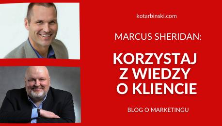 Marcus Sheridan: – Korzystaj zwiedzy okliencie [WYWIAD]